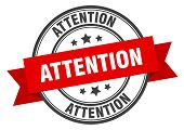 Attention Label. Attention Red Band Sign. Attention poster