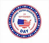 National Voter Registration Day In Usa In September 24. Slogan Calling To Take Part In Elections. poster