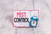 Text Sign Showing Pest Control. Conceptual Photo Killing Destructive Insects That Attacks Crops And  poster