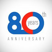 80 Th Anniversary Numbers. 80 Years Old Congrats, Colorful Logotype. Congratulation Idea. Isolated A poster