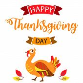 Thanksgiving Cute Turkey With Hand Drawn Text Lettering For Thanksgiving Day. Calligraphic Design Fo poster