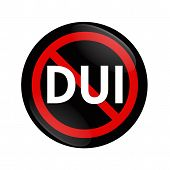 image of sobriety  - A black and red button with word DUI and not symbol isolated on white Stop Drinking and Driving - JPG