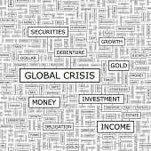 GLOBAL CRISIS. Background concept wordcloud illustration. Print concept word cloud. Graphic collage