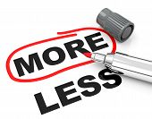 more and less