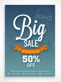 Limited time period big sale flyer, banner or template design with discount offer.