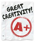 Great Creativity and A Plus grade on a writing assignment, report or paper for school or class, full of original and inventive ideas
