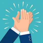 Clapping Hands. Business People Applauding Hands Clap Vector Illustration poster