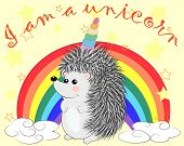 A Cute Cartoon Hedgehog With A Unicorn Horn On A Rainbow. Concept Everyone Can Be A Unicorn poster