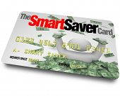 A credit card with the words Smart Saver Card which entitles you to great savings, discounts and che