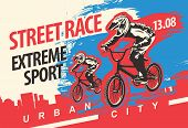 Vector Banner Or Flyer With Cyclists On The Bikes And Words Street Race, Extreme Sport On The Urban  poster