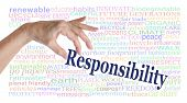 We All Need To Take Responsibility For So Many Things - Female Hand Picking Up The Word Responsibili poster