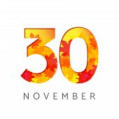 30 Th Of November Calendar Numbers. 30 Years Old Autumn Logotype. Anniversary Digits With Leaves. Is poster