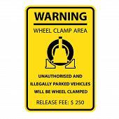 Wheel Clamping Warning Sign - No Parking, Car Wheel Clamp Symbol poster