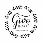 Give Thanks Modern Calligraphy Brush Lettering With Wreath Of Branches On Textured Background. Vecto poster