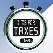 Time For Taxes Message Meaning Taxation Due