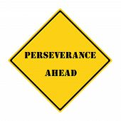 Perseverance Ahead Sign