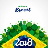 2018, Welcome To Brazil Banner. Inscription 2018 On A Background Watercolor Stains,colors Of The Bra poster