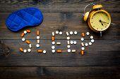 Medicine Helps Get Asleep. Good Sleep. Word Sleep Lined With Sleeping Pills Near Sleeping Mask And A poster