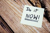 Do It Now Conceptual Handwritten Message On The White Paper. Business Concept Handwritten Messages.  poster