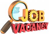Job vacancy text banner under magnifying glass