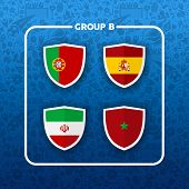 Soccer Championship Event Schedule For 2018. Group B Country Team List Of Football Match Games. Incl poster