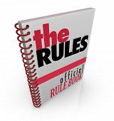 A spiral bound book marked The Rules, filled with official instructions, directions and commandments as the organization or team's rule book
