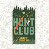 Hunting Club. Vector Illustration. Concept For Shirt Or Label, Print, Stamp, Patch. Vintage Typograp poster