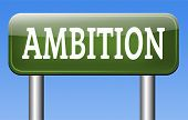 ambition dream and think big set and achieve personal goals change future and be successful  banner or sign