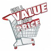 image of differential  - Sell Value Not Price 3d red words in a store shopping cart suggesting you use your product - JPG