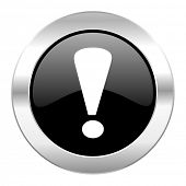 exclamation sign black circle glossy chrome icon isolated