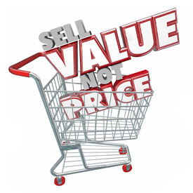stock photo of clientele  - Sell Value Not Price 3d red words in a store shopping cart suggesting you use your product - JPG
