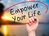 picture of empower  - Man Hand writing Empower your Life with black marker on visual screen - JPG