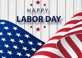 Waving American Flag With Typography Labor Day, September 7th. Happy Labor Day Holiday Banner With B poster