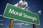 Moral Strength Road Sign