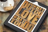 do what you love, love what you do - motivational word abstract in vintage letterpress wood type on