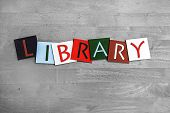 Library - Sign For Education, Libraries And Books