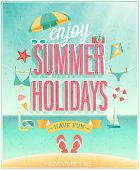 Summer Holidays poster. Vector illustration.