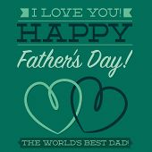 Happy Father's Day Typographic Card In Vector Format.