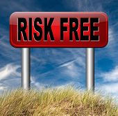 risk free best quality product invest safe risk free investment