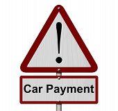 Car Payment Caution Sign