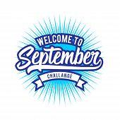 Welcome September , Lettering September Icon, September Typography poster
