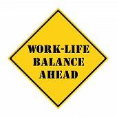 Work Life Balance Ahead Sign