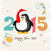 Happy New Year 2015 creative greeting card design with cute cartoon of a penguin in Santa hat.