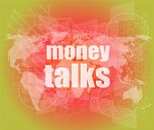 Money Talks Words On Digital Touch Screen