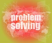 Business Concept: Words Problem Solving On Digital Screen