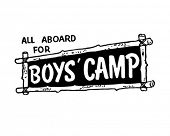 All Aboard For Boys Camp - Signage