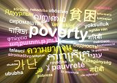 foto of poverty  - Background concept wordcloud multilanguage international many language illustration of translation poverty glowing light - JPG