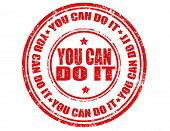 pic of perseverance  - Grunge rubber stamp with text You can do it - JPG