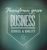 Transform Your Business Seal Message. Illustration