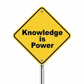 3D Yellow Roadsign Of Knowledge Is Power